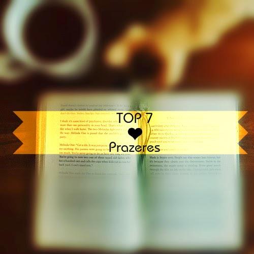 top 7 prazeres