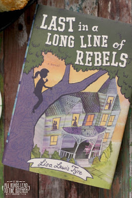 Last in a Long Line of Rebels by Lisa Lewis Tyre