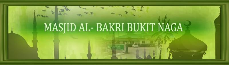 MASJID AL_BAKRI BUKIT NAGA