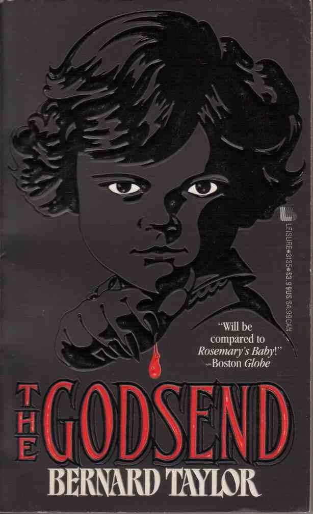 an analysis of godsend by bernard taylor Bernard taylor is a british author of horror and suspense he wrote briefly for television and continues to write novels the godsend between 1976 and.