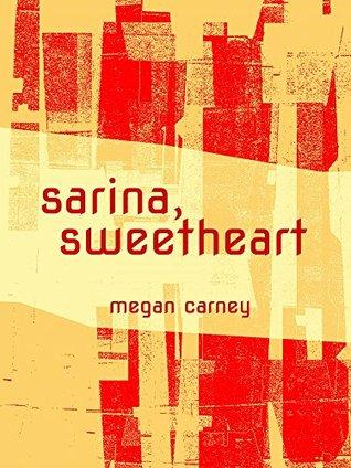 Sarina, Sweetheart
