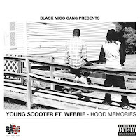 Young Scooter. Hood Memories (Feat. Webbie)