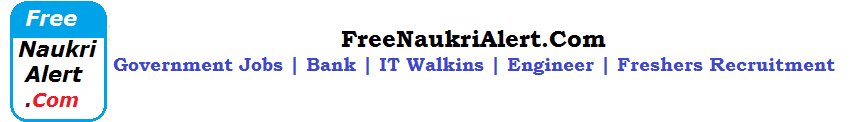 Free Naukri Alert | Govt Jobs | Online Application Form | Recruitment
