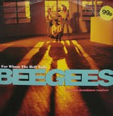 For Whom the Bell Tolls - Bee Gees