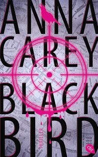 http://www.randomhouse.de/Buch/Blackbird-Band-1/Anna-Carey/e458886.rhd?isbn=978-3-570-16327-6
