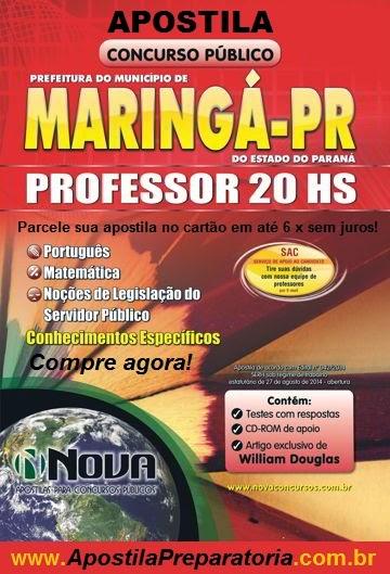 Apostila para Professor 20hs da Prefeitura de Maringá/PR - Edital 2014.