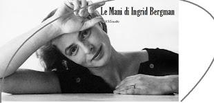Le Mani di Ingrid Bergman