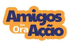PROJETO AMIGOS EM ORA+ÇÃO