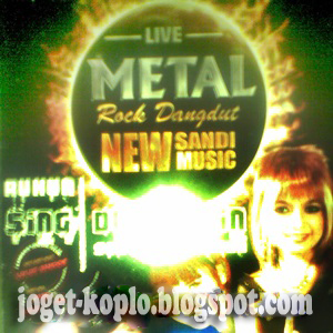 New Sandi Music Metal Rock Dangdut