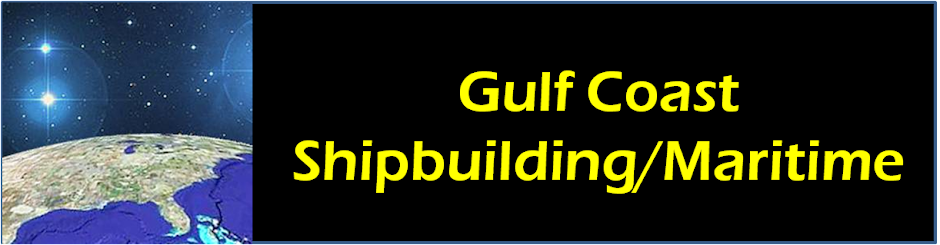Gulf Coast Shipbuilding and Maritime