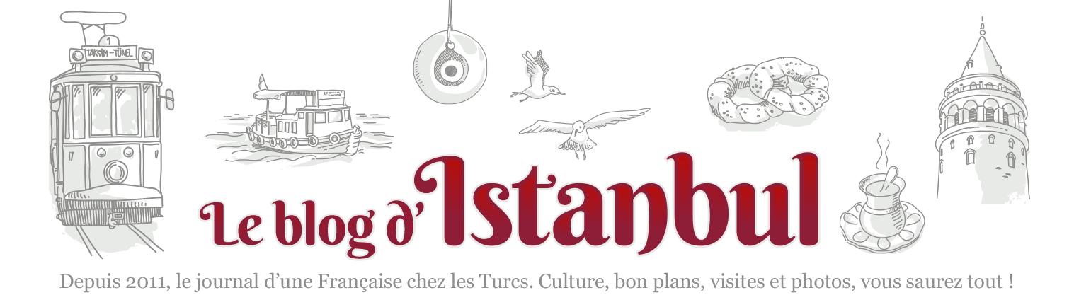 Le Blog d'Istanbul | Pour tout savoir sur Istanbul et la Turquie!