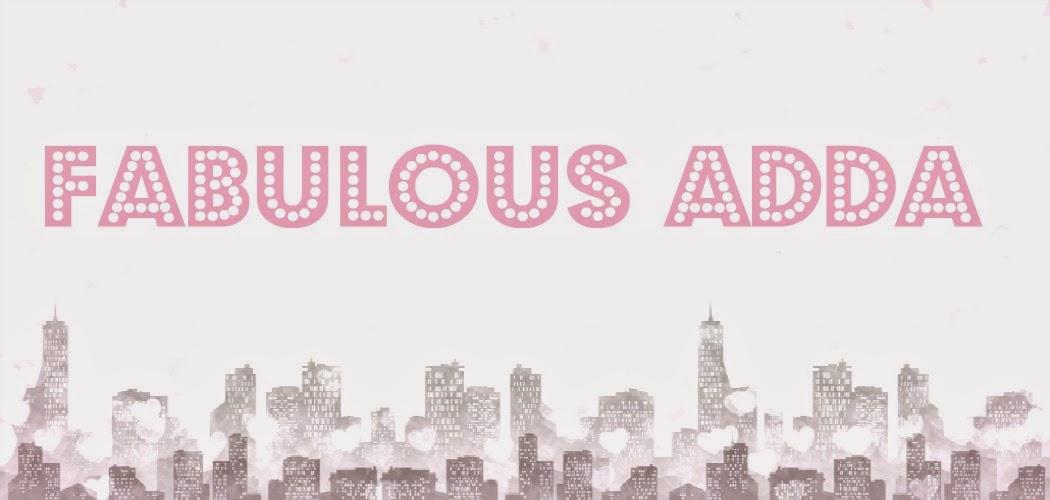 Fabulous Adda