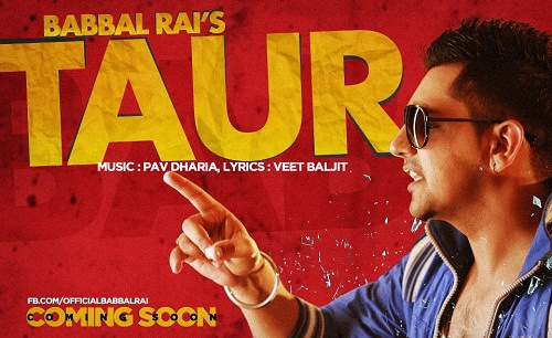 Taur || By Babbal Rai || New Punjabi Song   - YouTube