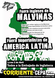 FUERA INGLESES DE MALVINAS. FUERA IMPERIALISTAS DE AMÉRICA LATINA.