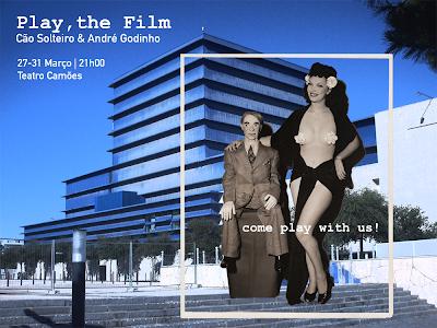 Play,The Film de Cão Solteiro & André Godinho