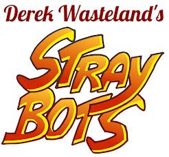Derek Wasteland's straybots