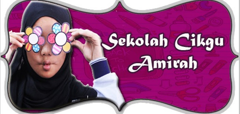 Sekolah Cikgu Amirah