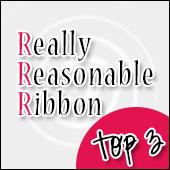 Really Reasonable RIbbon - Challenge 112 2015