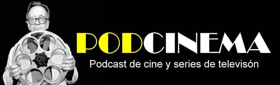 Podcinema, el podcast de cine más bueno que el jamón de Teruel.