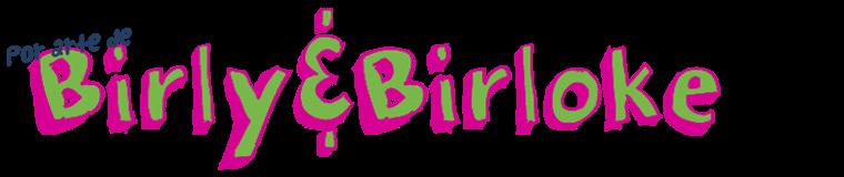 Por arte de Birly&Birloke