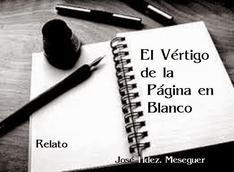 El Vértigo De La Página en Blanco. Relato.