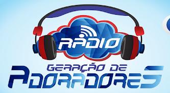 RÁDIO GERAÇÃO DE ADORADORES - MARANHÃO