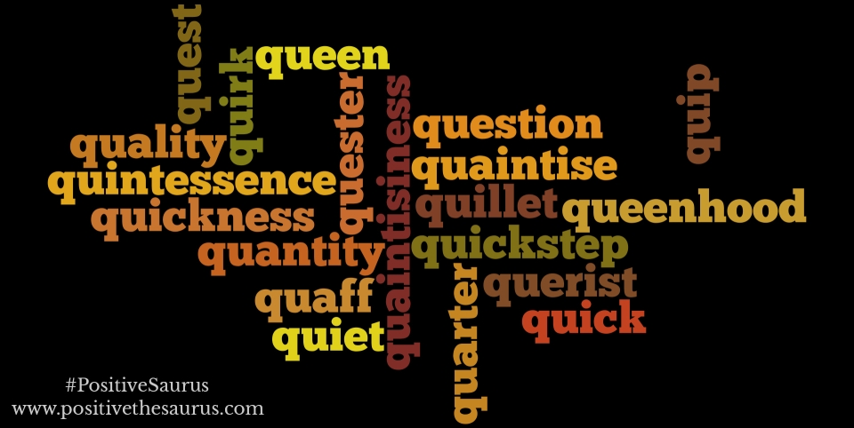 positive nouns that start with q