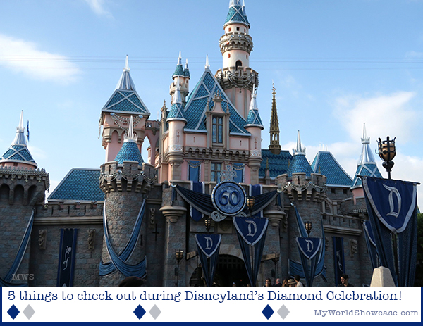 5 things to check out at Disneyland's Diamond Celebration
