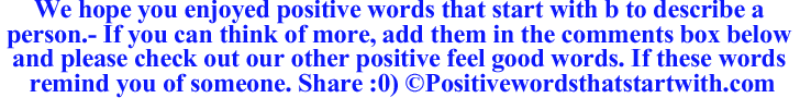 Image for Positive words that start with B to describe a person