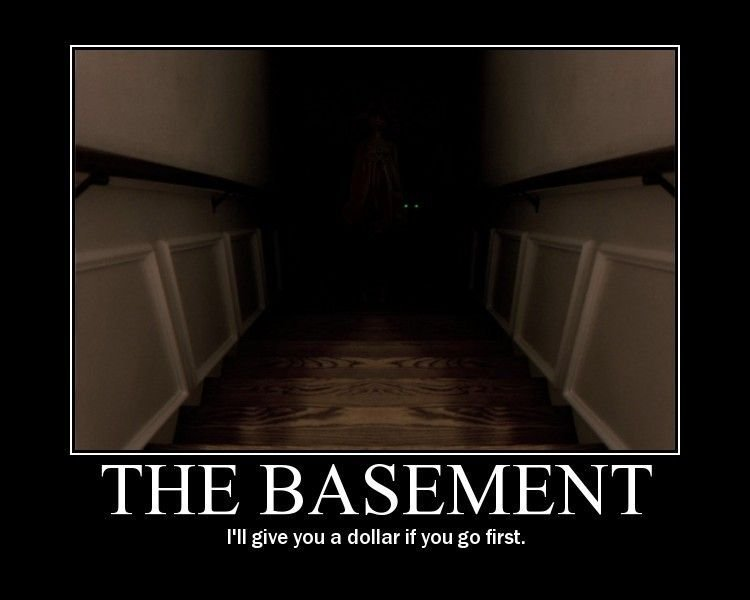 Creepy scary basement question