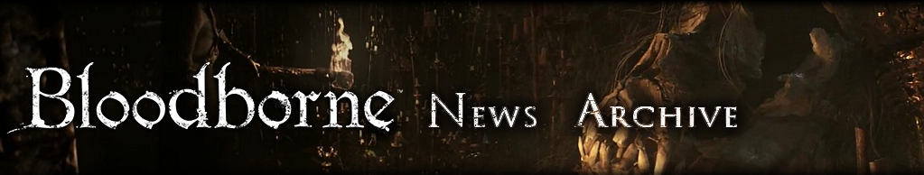 Bloodborne News Archive