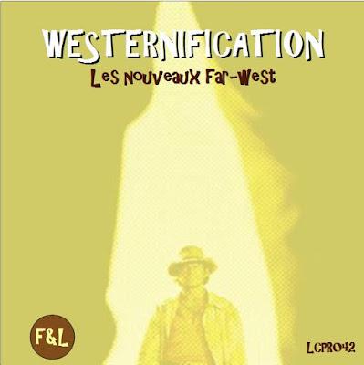 http://ptitbazar-free-legal.blogspot.fr/2015/11/westernification-les-nouveaux-far-west.html