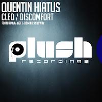 Quentin Hiatus Cleo Discomfort Plush Recordings