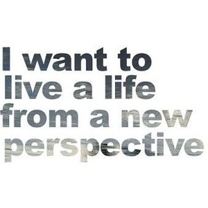 New Perspective: Photo Album ( I Wanna Live a Life From a new