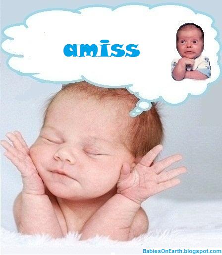 amiss