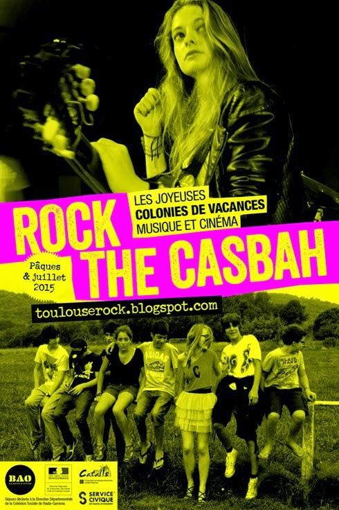 Colo musique et cinéma Rock The Casbah de Pâques