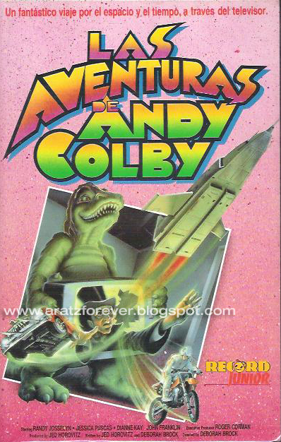 Las aventuras de Andy Colby, Roger Corman, Deborah Brock, Andy Colby's Incredible Adventure, Andy Colby's Incredible Adventure