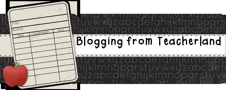 Blogging From Teacherland