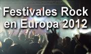 mejores festivales rock europa 2012