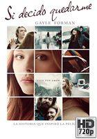 Si Decido Quedarme (2014) BRrip 720p Latino-Ingles