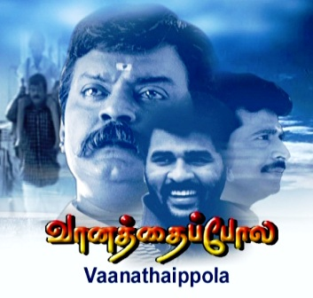 Watch Vaanathaippola (2000) Tamil Movie Online