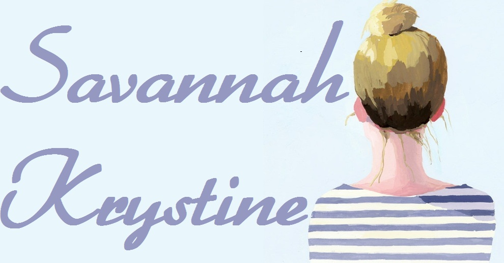 <center>Savannah Krystine</center>