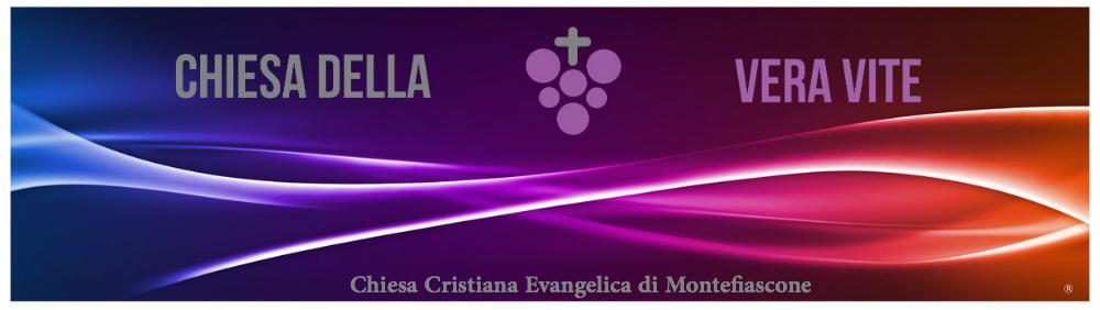 Chiesa Cristiana Evangelica  della Vera Vite