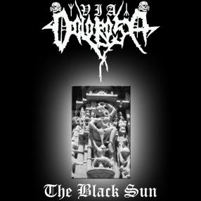 Via Dolorosa - The Black Sun [Demo] (2006)