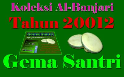 download Mp3 Kumpulan Sholawat Al Banjari Tahun 2012-Gema Santri