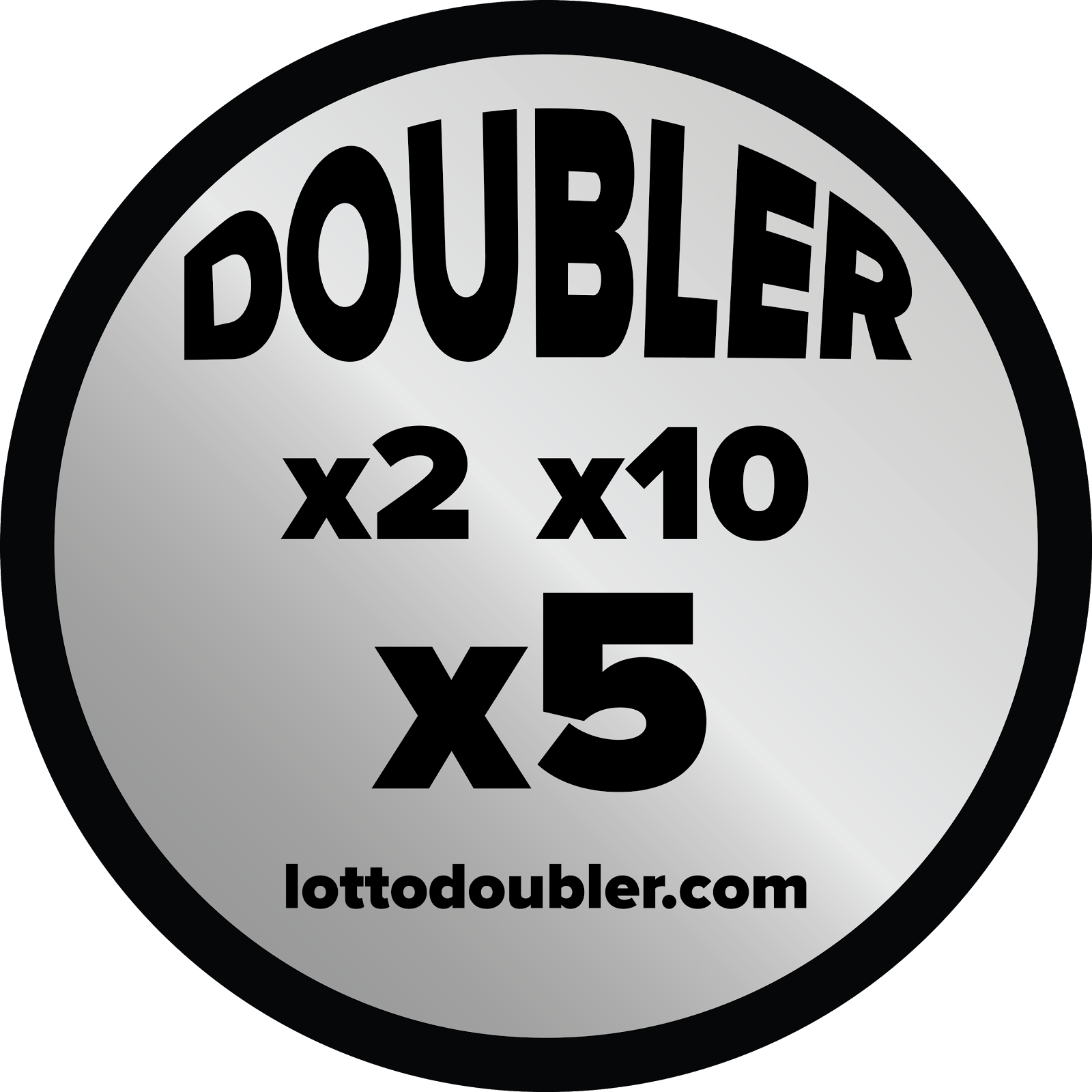 It's all about the doubler! | x2, x5, x10