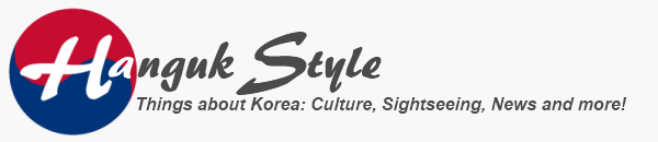 Hanguk Style - All about Korea