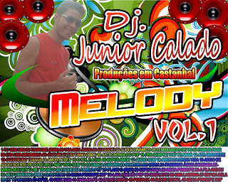 Cd de Melody Dj Junior Calado 2012