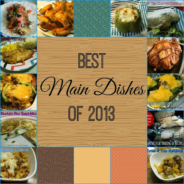 Best Main Dishes of 2013 | Fantastical Sharing of Recipes #maindish