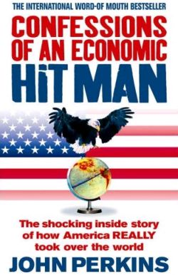"""confessions of an economic hit man essay """"i loved confessions of an economic hit man ten years ago it exposed the real story ten years ago it exposed the real story the new confessions tells the rest of that story—the terrible things that have happened since and what we all can do to turn a death economy into a life economy."""